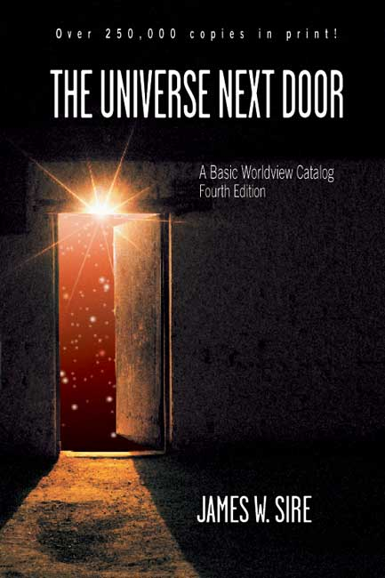 a summary of the chapter one of the universe next door by james w sire James sire the universe next door pdf sire, james w, shirley maclaine and the new age movement downers grovefor more than thirty years, the universe next door has set the standard for a clear, readable introduction to worldviews.